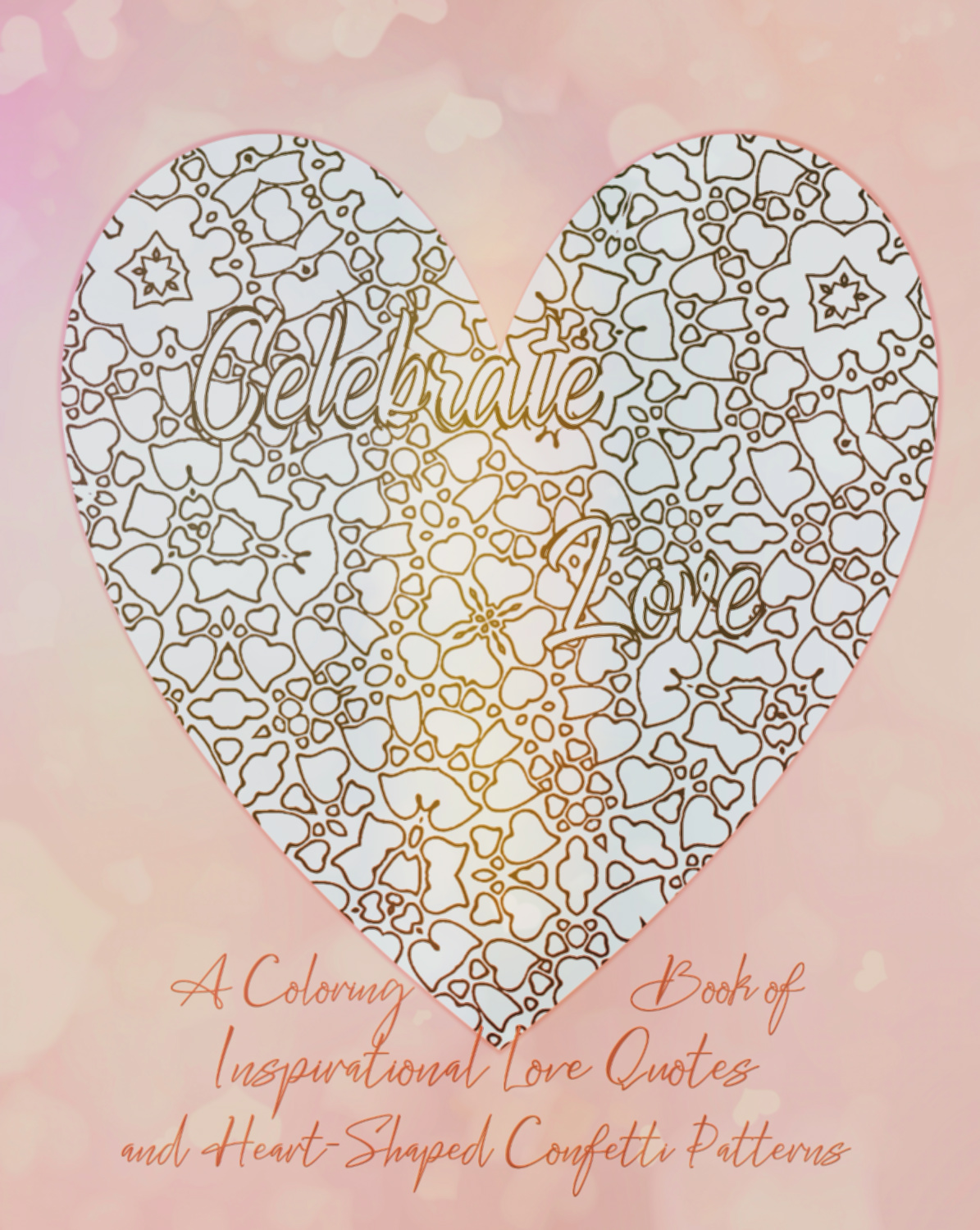 Celebrate Love quotes adult coloring book cover